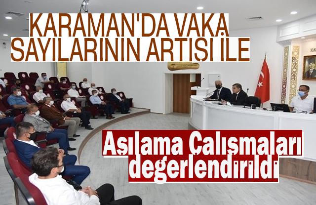 Karaman'da Vaka Sayılarının Artışı İle Aşılama Çalışmaları Değerlendirildi
