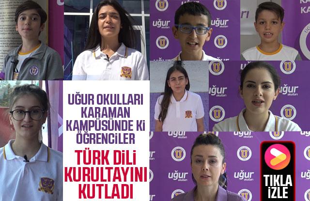 Uğur Okulları Öğrencileri Türk Dili Kurultayını Kutladı