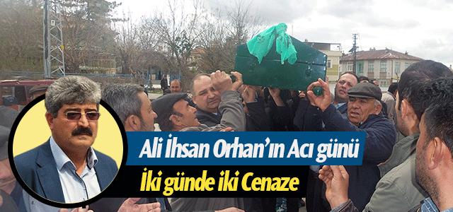 Ali İhsan Orhan'ın Acı günü