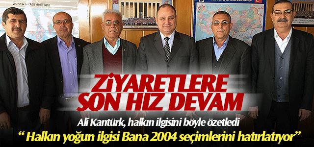 Ali Kantürk, Halkın ilgisinden memnun