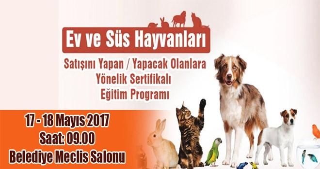 Ev Ve Süs Hayvanı Satışı Yapanlar İçin Eğitim Programı