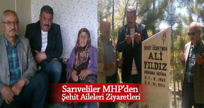Sarıveliler MHP'den Şehit Aileleri Ziyaretleri