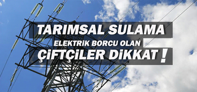 Elektrik borcu olanlar için önemli karar