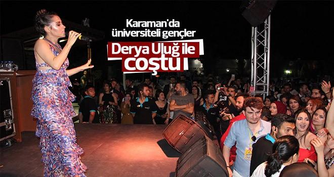 Karaman'da üniversiteli gençler Derya Uluğ ile coştu