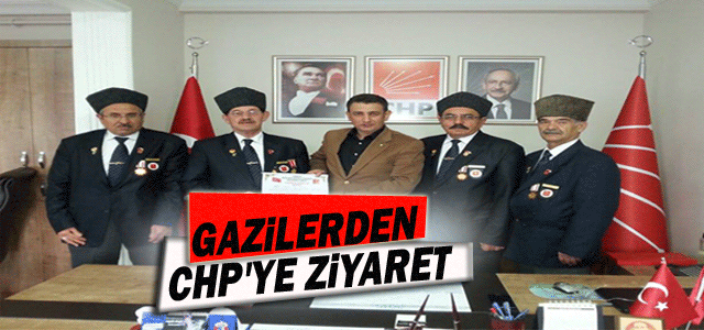 Gazilerden CHP'ye Ziyaret