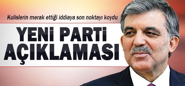 Gül'den 'yeni parti kuracak' iddialarına yanıt