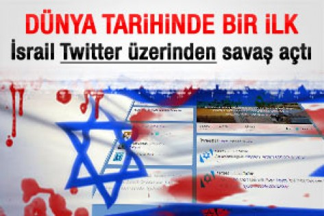 İsrail Filistinʹe Twitter üzerinden savaş açtı