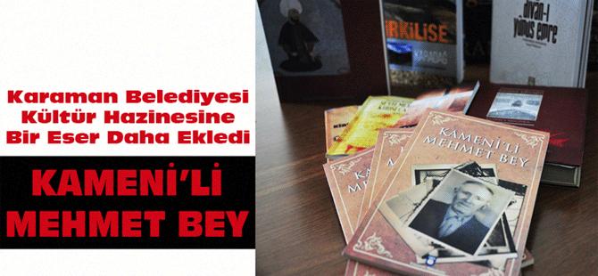 Karaman Belediyesi Kültür Hazinesine Bir Eser Daha Ekledi