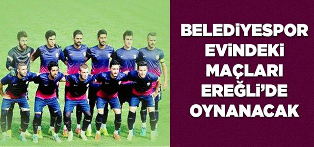 Karaman Belediyespor Evindeki Maçları Ereğli'de Oynayacak