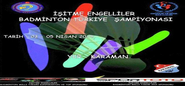 Karaman'da İşitme Engelliler Badminton Türkiye Şampiyonası Yapılacak