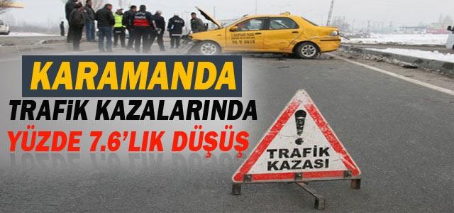 Karamanda Trafik Kazalarında Yüzde 7.6'lık Düşüş