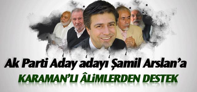 Karaman'lı Alimlerden Şamil Arslan'a destek