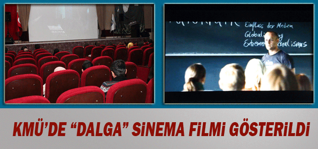 """Kmü'de """"Dalga"""" Sinema Filmi Gösterildi"""