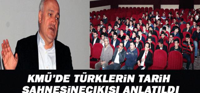 Kmü'de Türklerin Tarih Sahnesine Çıkışı Anlatıldı