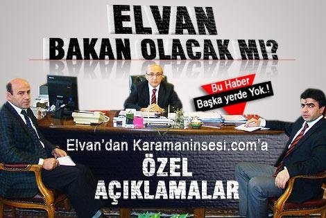 Lütfi Elvan'dan Karamaninsesi.com'a Özel Açıklamalar