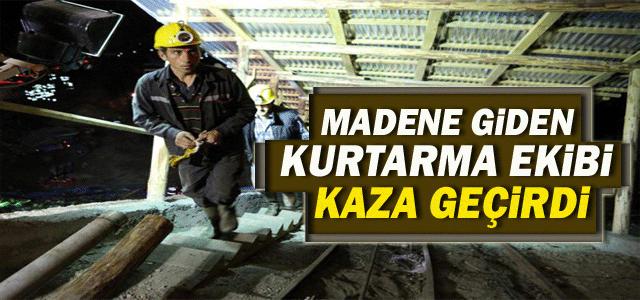 Madene Giden Kurtarma Ekibi Kaza Geçirdi