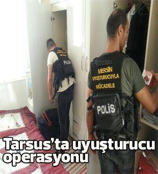 Tarsusta Uyuşturucu Operasyonu