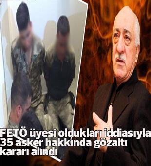 Fetö Üyesi Oldukları İddiasıyla 35 Asker Hakkında Gözaltı Kararı Alındı