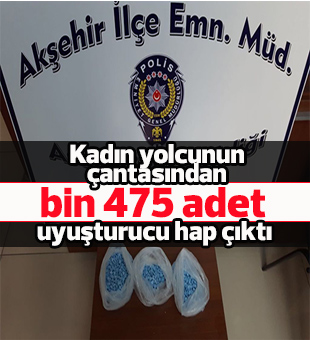 Kadın yolcunun çantasından bin 475 adet uyuşturucu hap çıktı