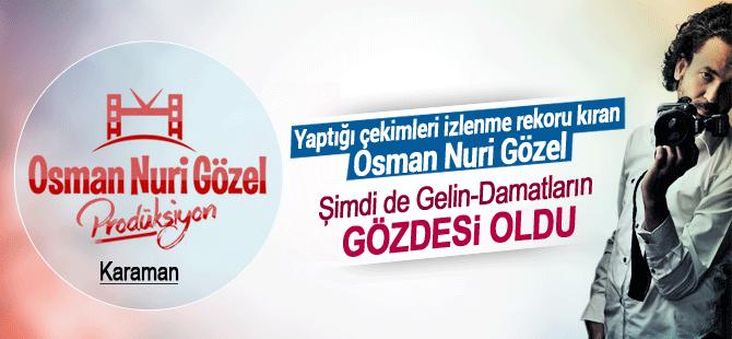 Osman Nuri Gözel'in çekimleri dikkat çekiyor