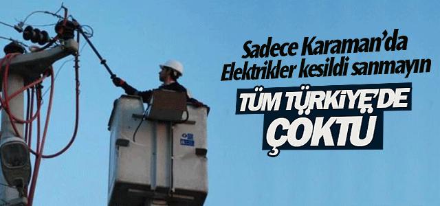 Tüm Türkiye'de Elektrikler Çöktü