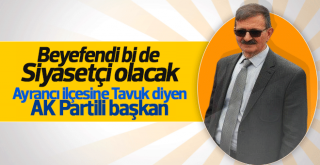 Ayrancı'da Çirkin Tavuk Muhabbeti