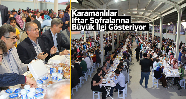 Karamanlılar İftar Sofralarına Büyük İlgi Gösteriyor