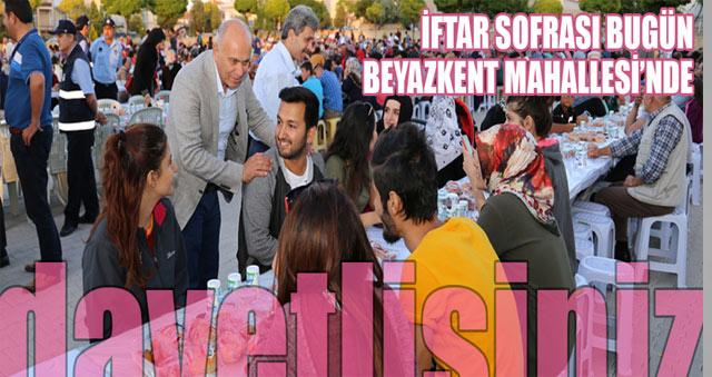 İFTAR SOFRASI BEYAZKENT MAHALLESİ'NDE