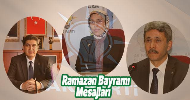 AK Parti İl Başkanların'dan Ramazan Bayramı Mesajları