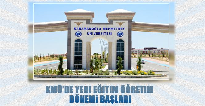 KMÜ'de Yeni Eğitim Öğretim Dönemi Başladı