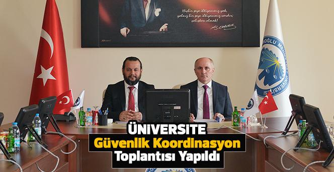 Üniversite Güvenlik Koordinasyon Toplantısı