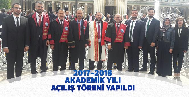 2017-2018 Akademik Yılı Açılış Töreni Yapıldı