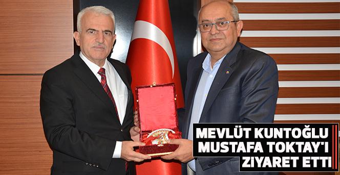 Mevlüt Kuntoğlu, Mustafa Toktay'ı Ziyaret Etti