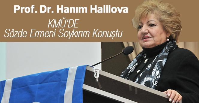 KMÜ Prof. Dr. Hanım Halilova'yı Ağırladı