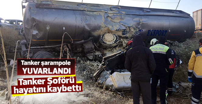 Tanker şarampole yuvarlandı: 1 ölü