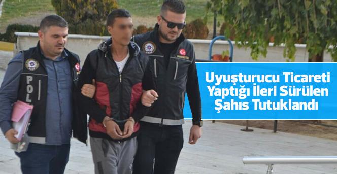 Uyuşturucu ticareti yaptığı ileri sürülen şahıs tutuklandı