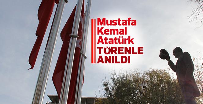 Mustafa Kemal Atatürk ölümünün 79. yılında düzenlenen törenle anıldı.
