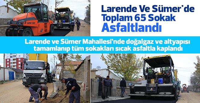 Larende Ve Sümer'de Toplam 65 Sokak Asfaltlandı