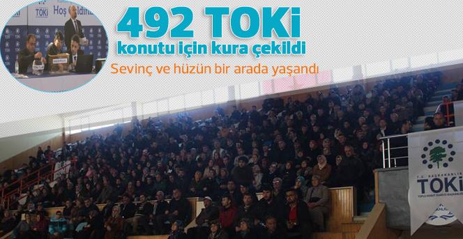 492 TOKİ konutu için kura çekildi