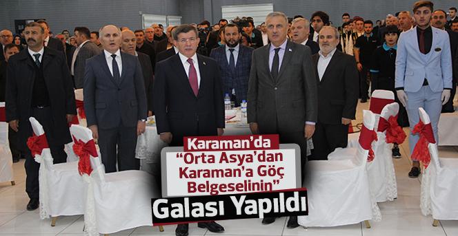 """""""Orta Asya'dan Karaman'a Göç Belgeselinin"""" galası yapıldı"""