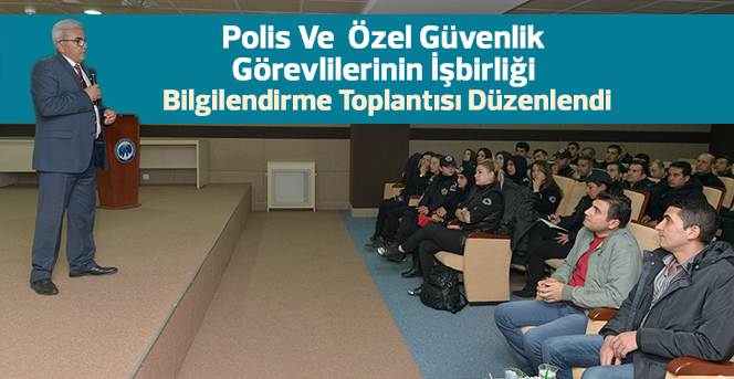 Polis Ve  Özel Güvenlik Görevlilerinin İşbirliği