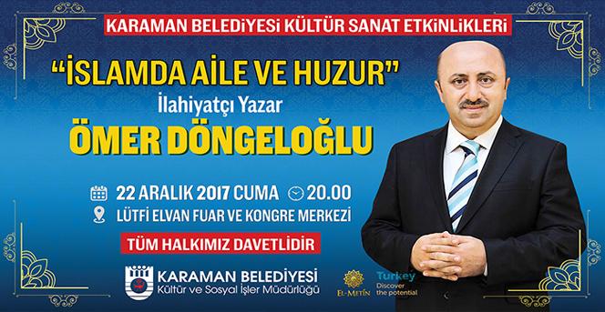 Ömer Döngeloğlu Karaman'a Geliyor