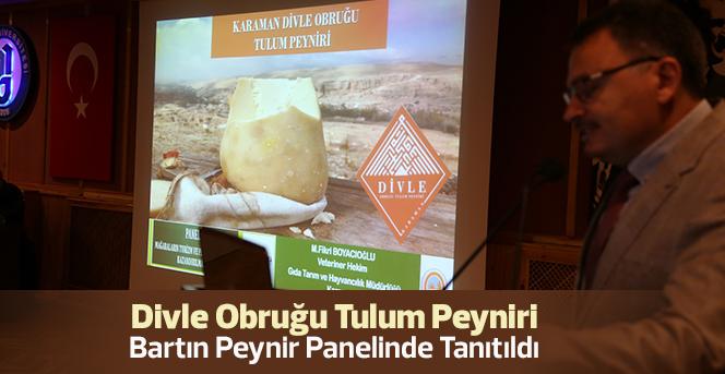 Divle Obruğu Tulum Peyniri Bartın Peynir Panelinde Tanıtıldı