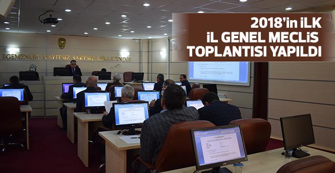 İl Genel Meclisi 2018'in ilk toplantılarına başladı