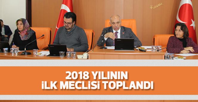 2018 Yılının İlk Meclisi Toplandı