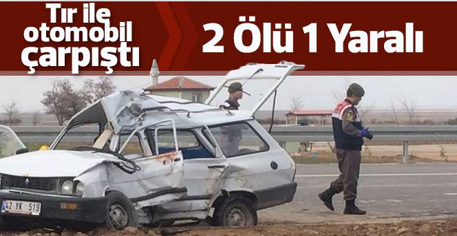 Karaman'da otomobil ile tır çarpıştı: 2 ölü, 1 yaralı