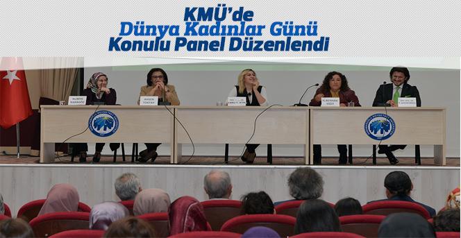 KMÜ'de Dünya Kadınlar Günü Konulu Panel Düzenlendi
