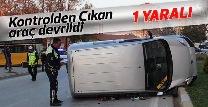 Karaman'da hafif ticari araç devrildi: 1 yaralı