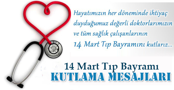 14 Mart Tıp Bayramı mesajları