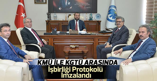 KMÜ İle KGTÜ Arasında İşbirliği Protokolü imzalandı